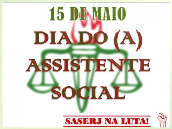 15 MAIO, DIA DO (A) ASSISTENTE SOCIAL